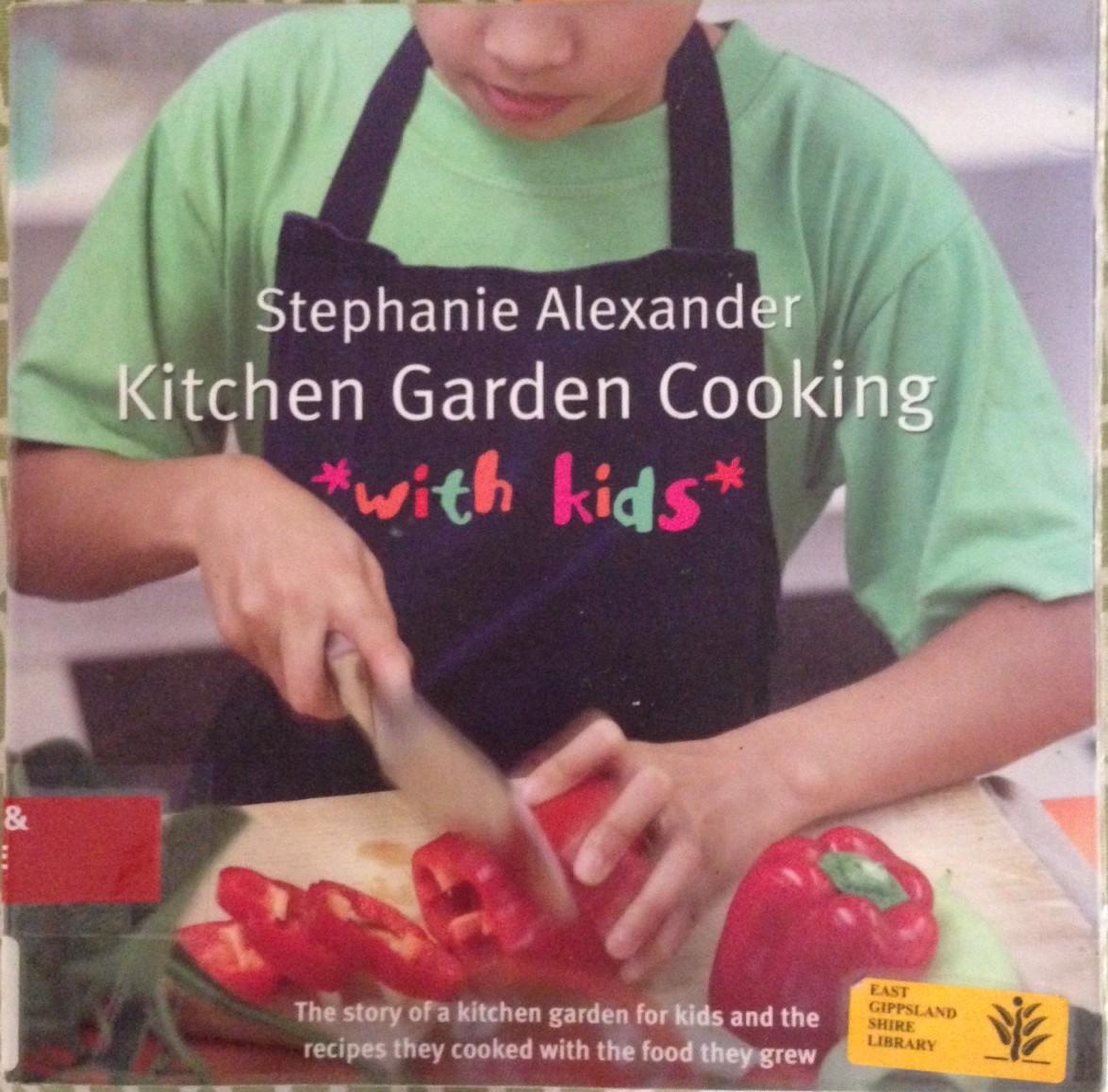 Stephanie Alexander Kitchen Garden Companion Stephanie Alexander Gippsland Granny